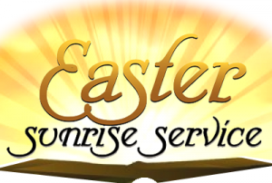 Easter Sunrise Service--CANCELLED-ONLY ONLINE SERVICE AT 9:30 am